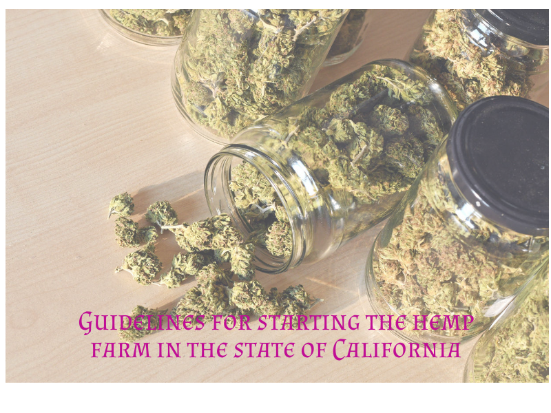 Guidelines for starting the hemp farm in the state of California